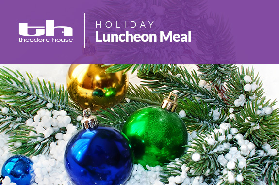 Theodore House Holiday Luncheon